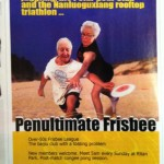 Friday Links: 50-Year-Olds In Beijing Who Enjoy Ultimate Frisbee, We Have Something For You