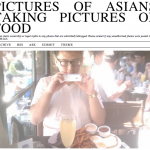 The Chinese In America Will Take Pictures Of Food, They'll Take The Shit Out Of It