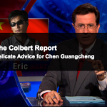 Stephen Colbert Has Some Advice For Chen Guangcheng