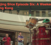 Beijing Slice Ep.06: A Weekend In Hong Kong
