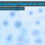 Beijing Design Week At Caochangdi: Wrap-up