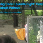 Beijing Slice Ep.08: Beijing's Cheapest Haircut