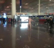 Foreigner Goes Streaking In Beijing Airport