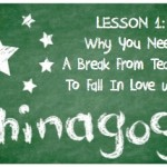 Chinagog: Why You Need A Break From Teaching To Fall In Love With It