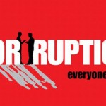With corruption everyone pays