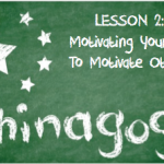 Chinagog 2 motivating yourself to motivate others