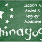 Chinagog: Real-World Language Learning Advice: Have A Drink