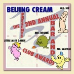 The 2nd Annual Beijing Cream Bar And Club Awards, Where (Almost) No One Is Spared