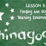 Chinagog - Finding the Right Teaching Environment