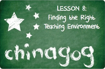 Chinagog: Finding The Right Teaching Environment
