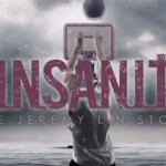 "The Newest Trailer For ""Linsanity,"" The Jeremy Lin Documentary, Is Excellent"