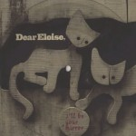 Dear Eloise - I'll Be Your Mirror