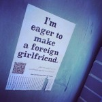 I'm eager to make a foreign girlfriend