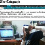 The Telegraph reports on Navy Yard gunman's Asian proclivities