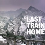 "Watch: ""Last Train Home"" (Free Streaming Until February 11)"