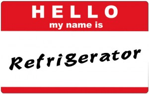 Hello My Name is Refrigerator